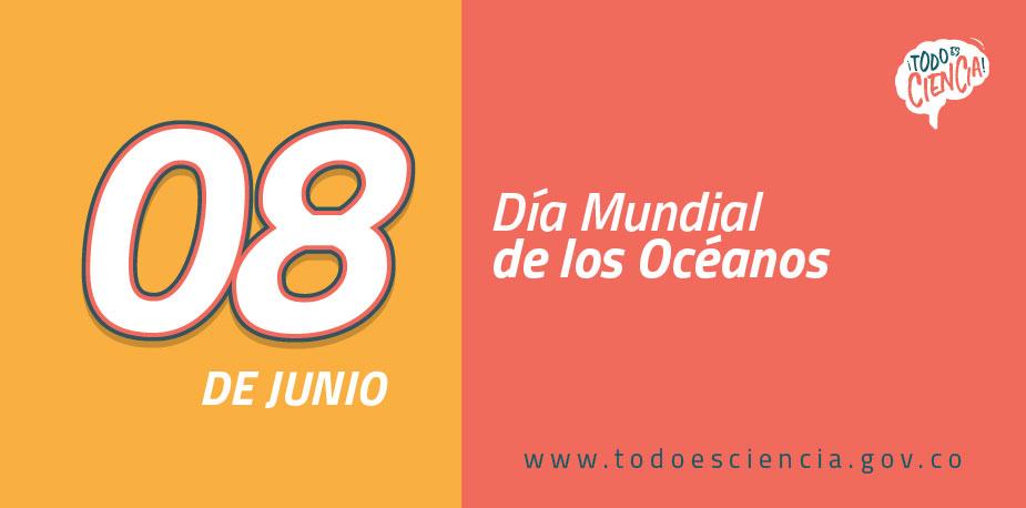 8 de junio Día Mundial de los Oceános