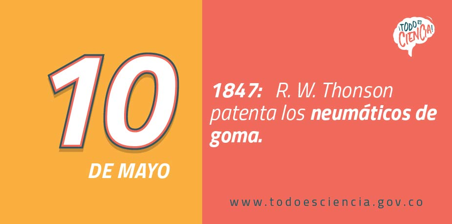 10 de mayo de 1847: se patentan los neumáticos de goma.