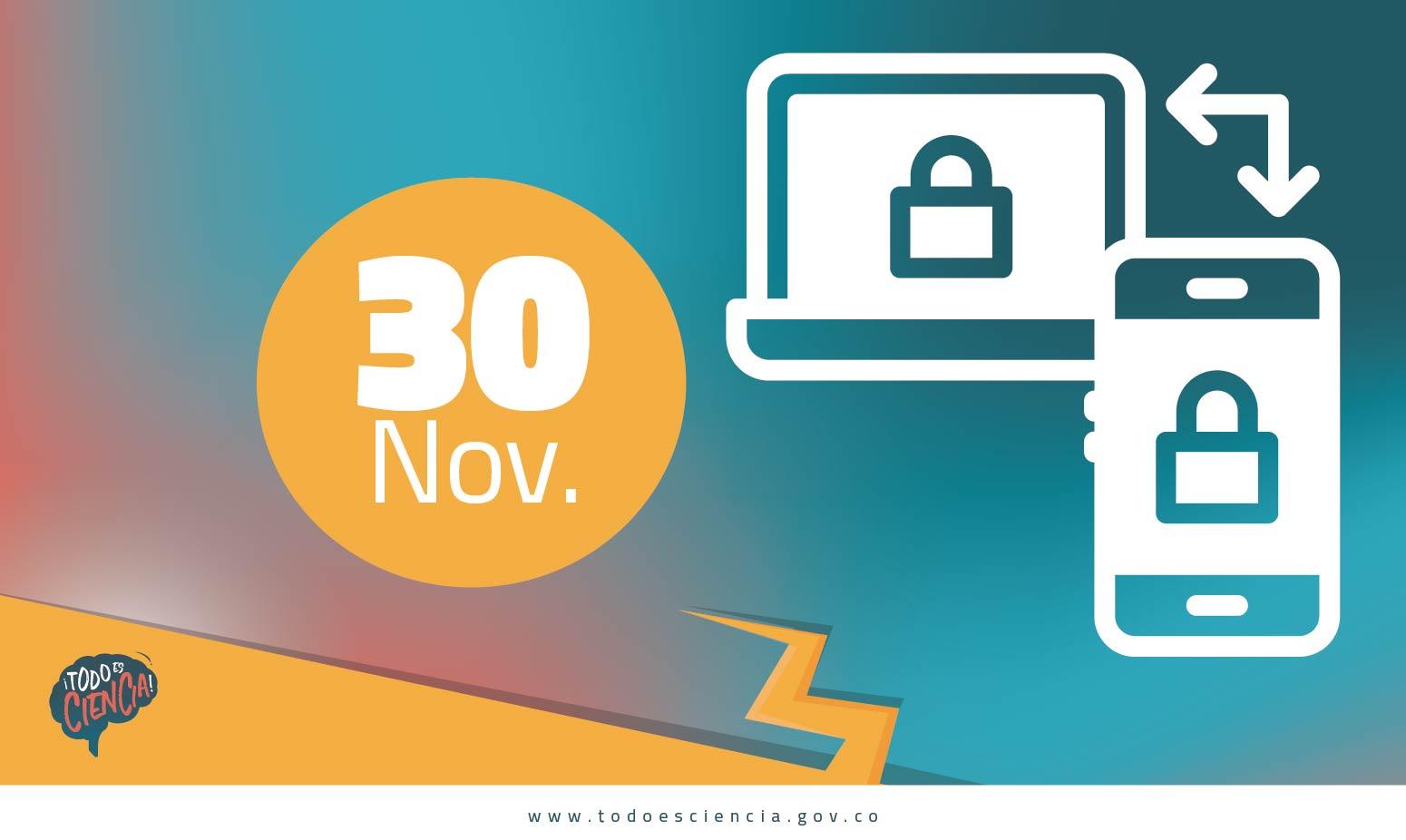 Efemérides: 30 de noviembre -Día de la Seguridad Informática