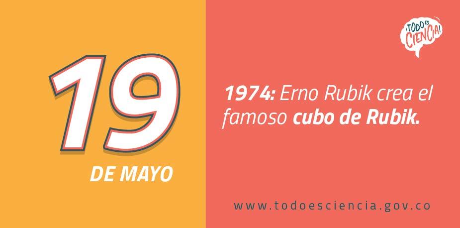 19 de mayo de 1974: Erno Rubik crea el cubo Rubik.