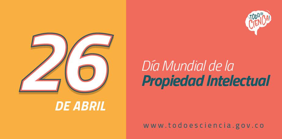 26 de Abril: Día de la Propiedad Intelectual