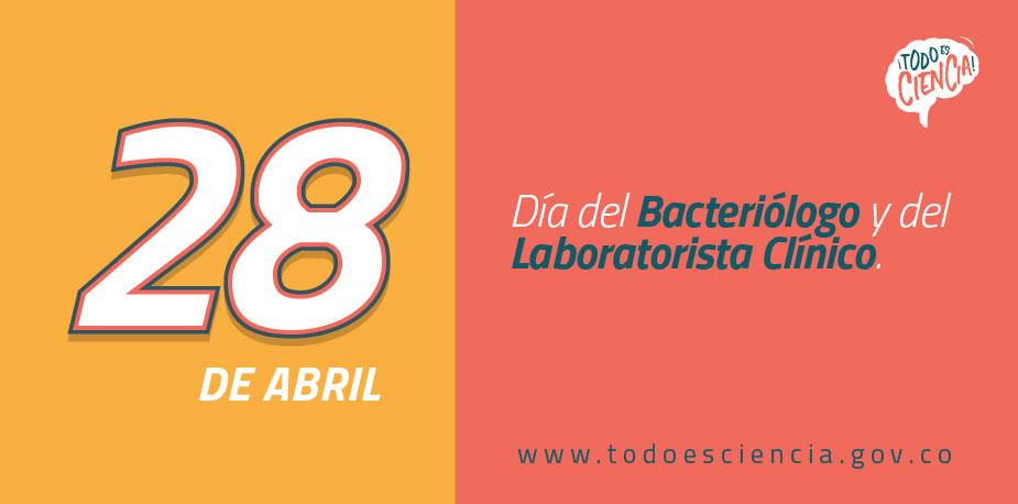 28 de Abril: Día del Bacteriólogo