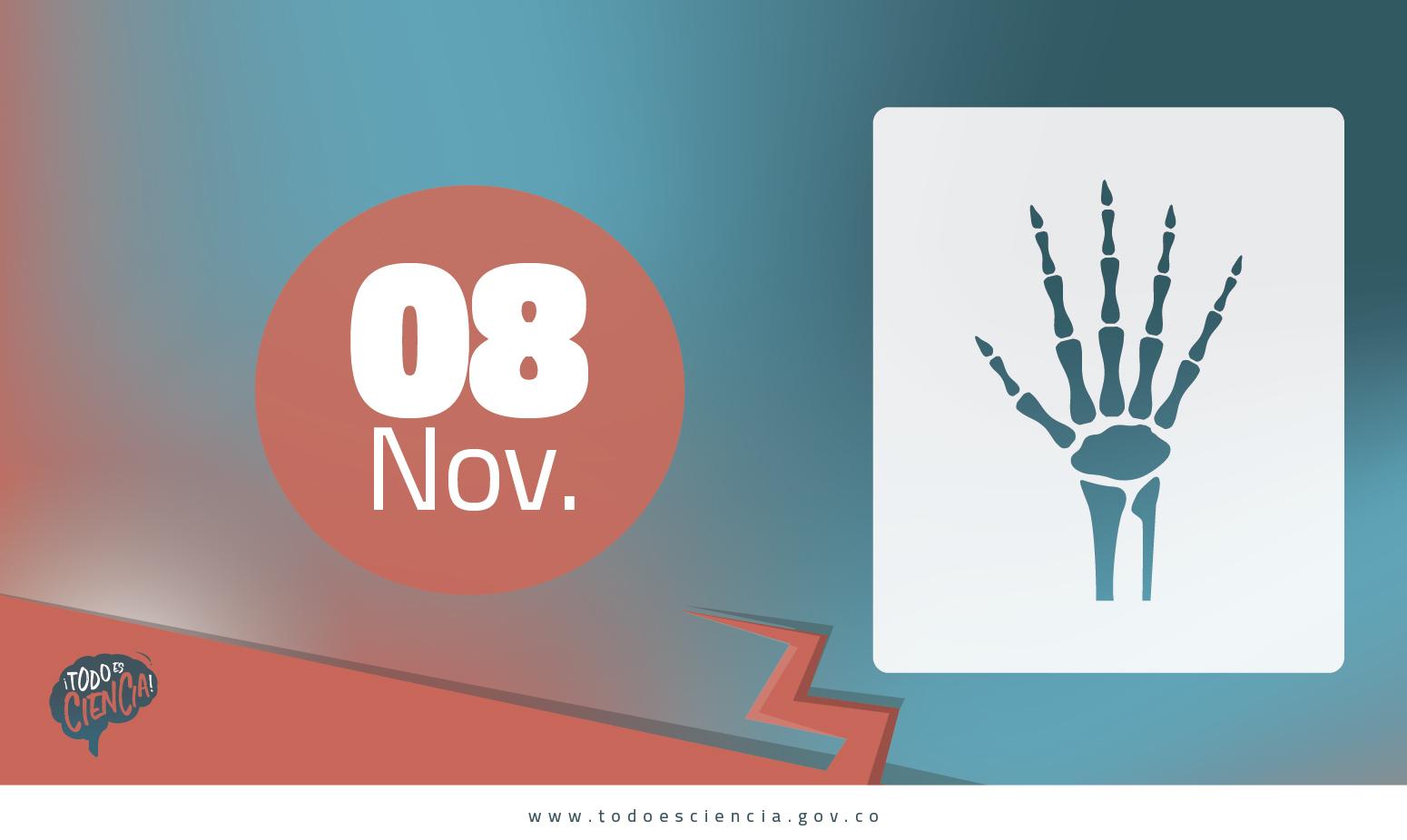 Efemérides: 08 de noviembre Día Mundial de la Radiología