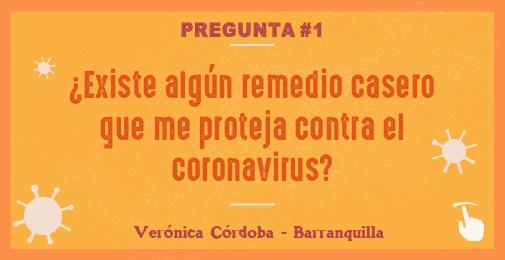 ¿Existe Algún remedio casero que me proteja contra el coronavirus ?