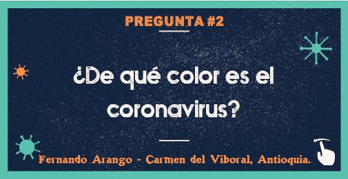 ¿De qué color es el coronavirus?