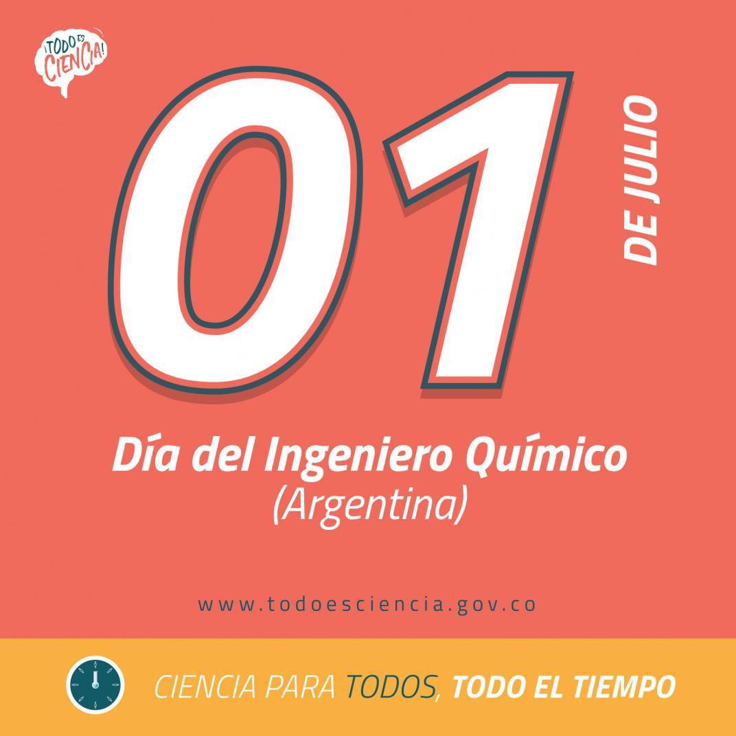 01 Julio: Día del Ingeniero Químico Argentina