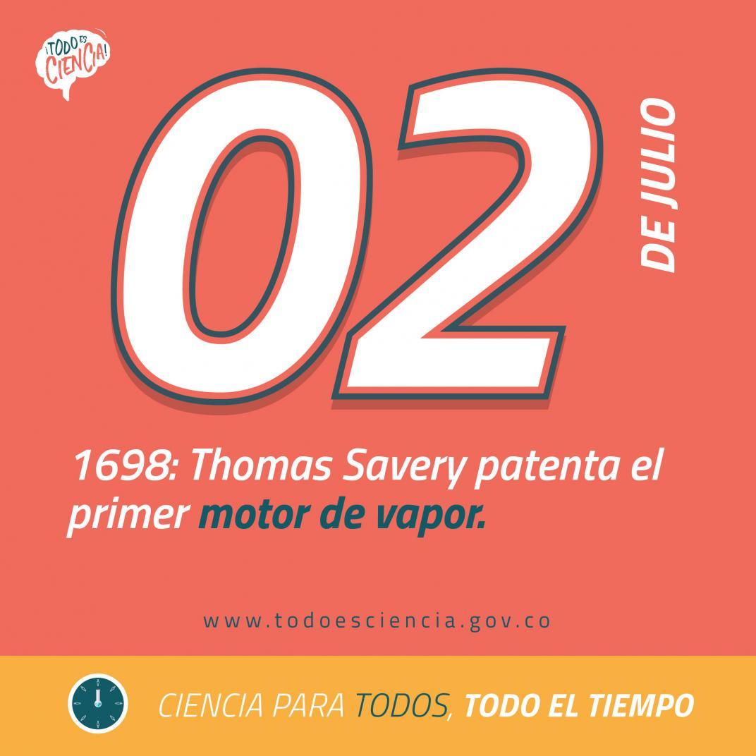 02 de julio 1698: se patenta el primer motor de vapor