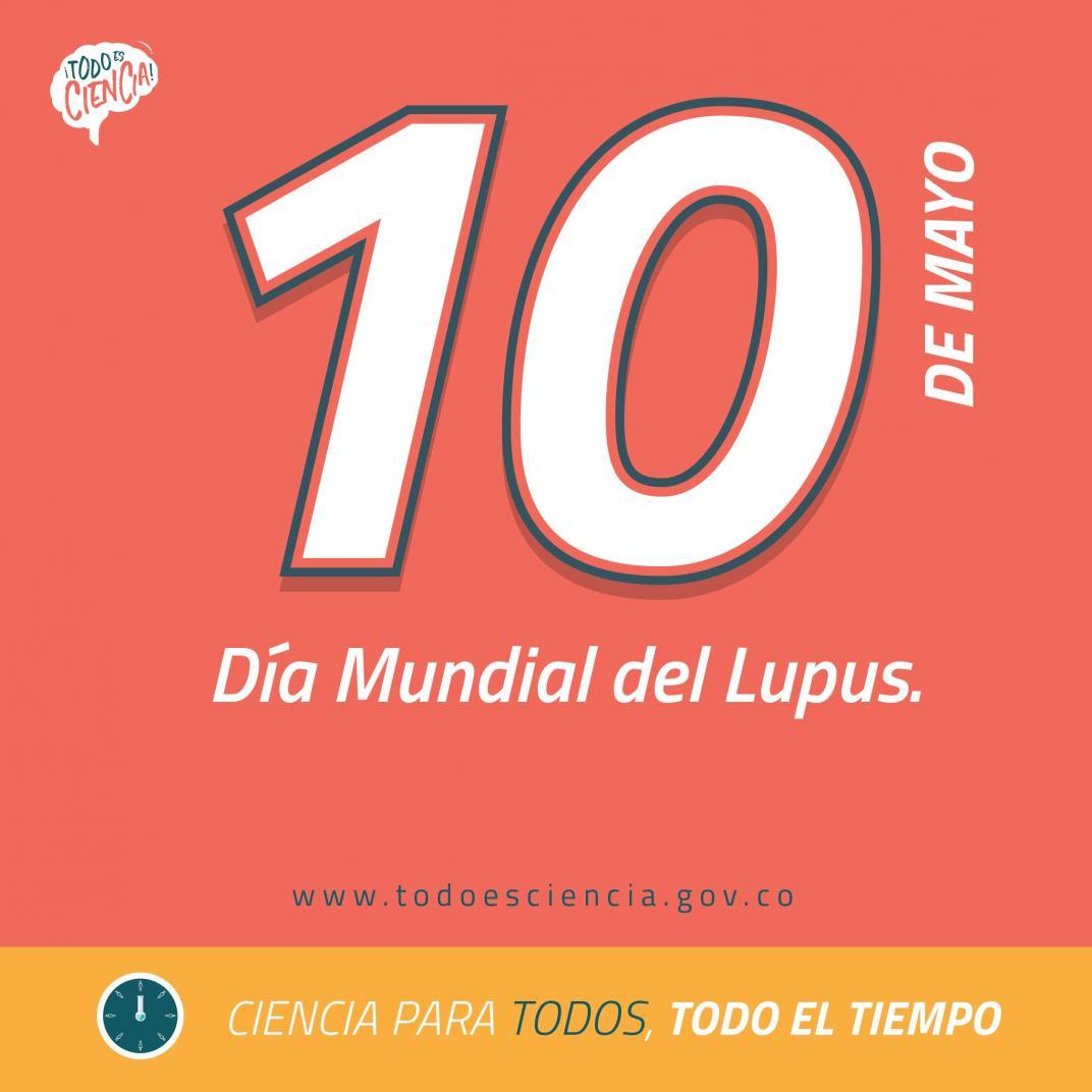 10 de Mayo: Día mundial del Lupus.