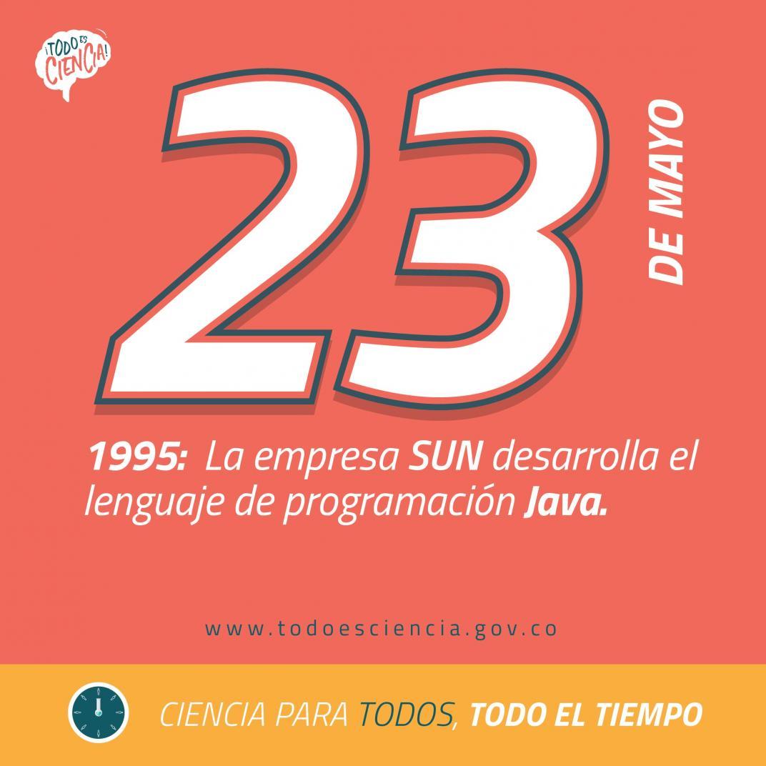 23 de mayo de 1995: la empresa Sun desarrolla el lenguaje de programación Java