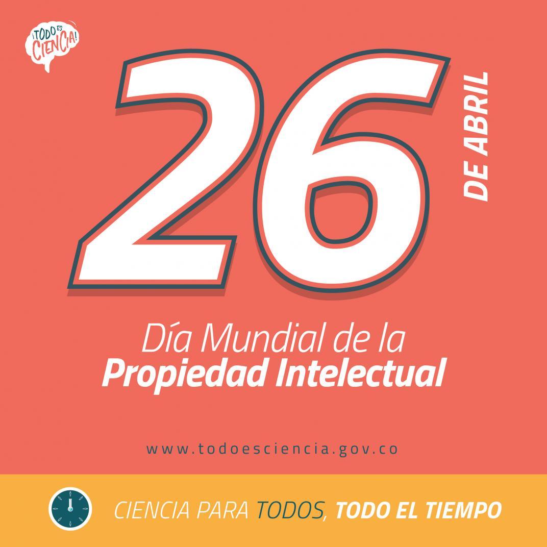 26 de Abril: Día de la Propiedad Intelectual 2