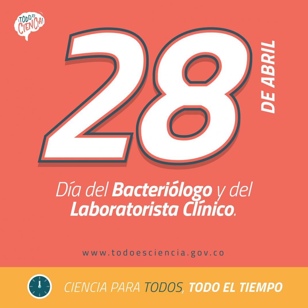 28 de Abril: Día del Bacteriólogo 2