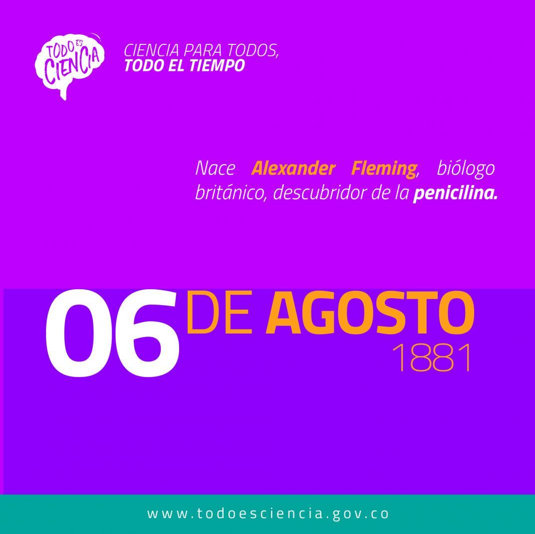 06 de agosto de 1881: Nace Alexander Fleming