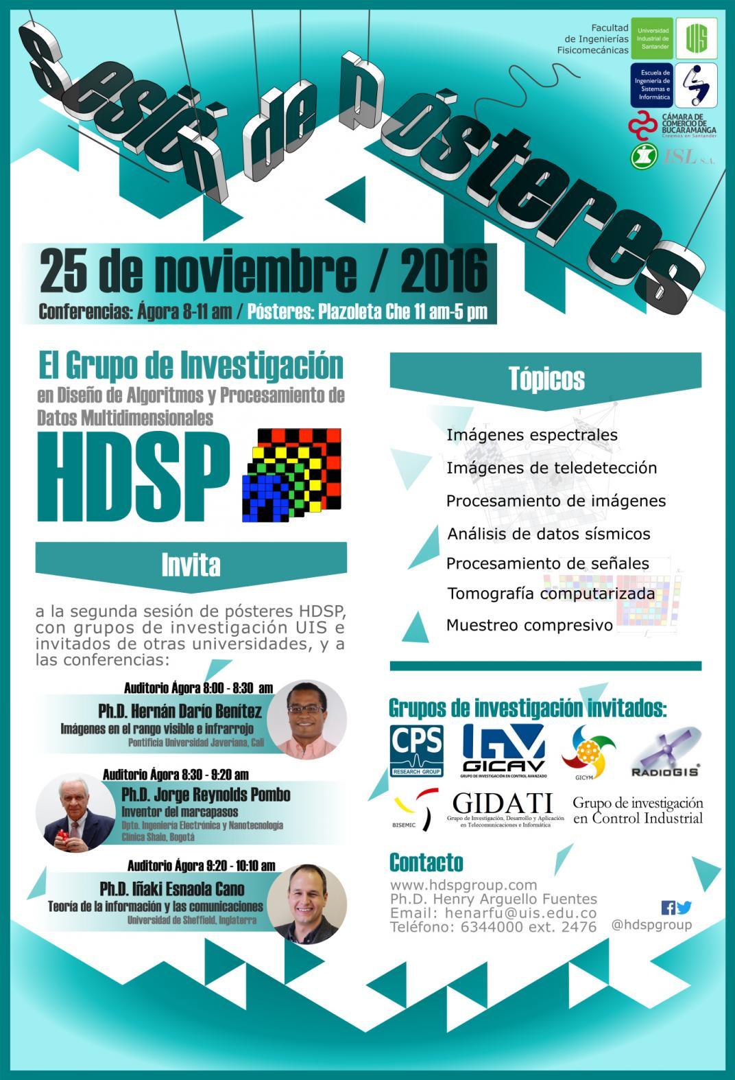 Agenda -II Sesión de Pósteres HDSP 2016, Grupos UIS - Charlas Científicas